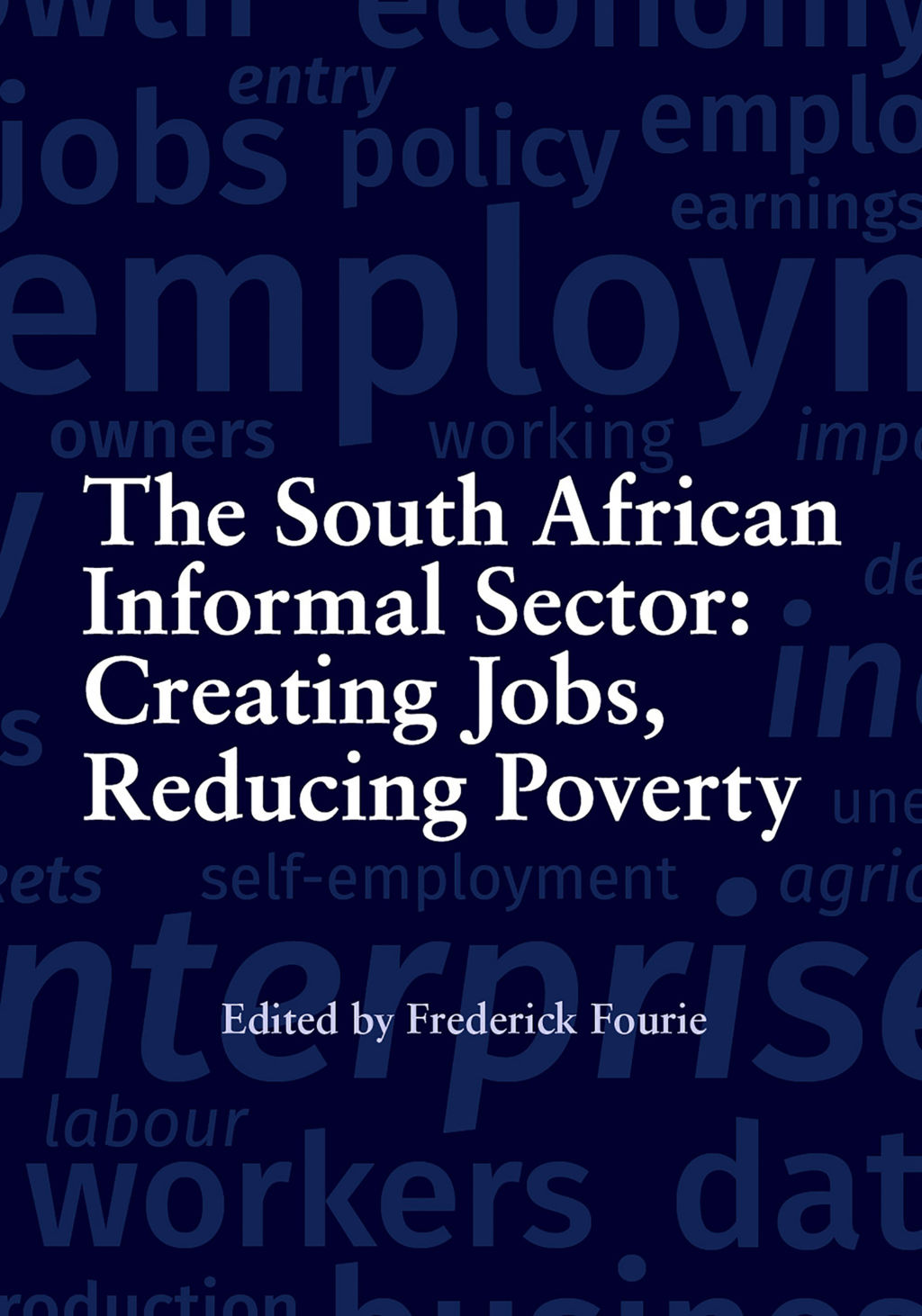 the south african informal sector creating jobs reducing poverty