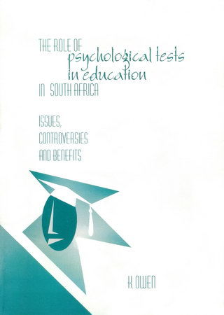 The Role of Psychological Tests in Education in South Africa