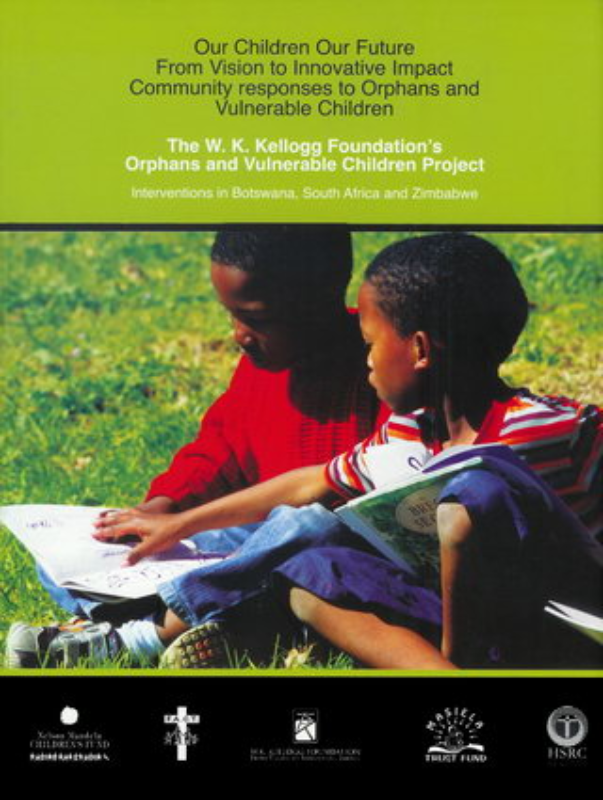 The WK Kellogg Foundation's Orphans and Vulnerable Children