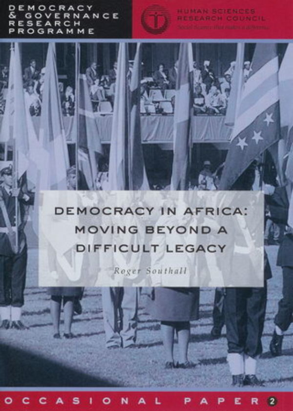 Democracy in Africa: Moving Beyond a Difficult Legacy